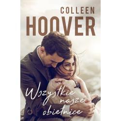 WSZYSTKIE NASZE OBIETNICE Hoover Colleen