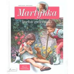 MARTYNKA KOCHA ZWIERZAKI Wanda Chotomska