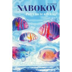 PATRZ NA TE ARLEKINY! Nabokov Vladimir