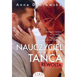 NAUCZYCIEL TAŃCA REWOLTA Anna Dąbrowska