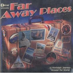 FAR AWAY PLACES CD
