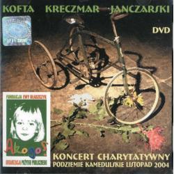 KOFTA KRECZMAR JANCZARSKI KONCERT CHARYTATYWNY PODZIEMIE KAMEDULSKIE DVD