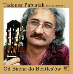TADEUSZ PABISIAK OD BACHA DO BEATLESÓW CD