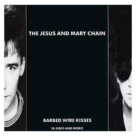 JESUS AND MARY CHAIN BARBED WIRE KISSES B-SIDES AND MORE WINYL