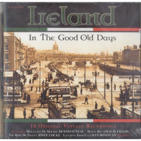 IRELAND IN THE GOOD OLD DAYS CD
