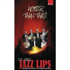 JAZZ LIPS HOTTER THAN THAT ! 8xCD