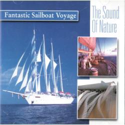 THE SOUND OF NATURE FANTASTIC SAILBOAT VOYAGE CD