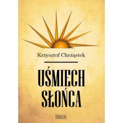 UŚMIECH SŁOŃCA Chrząstek Krzysztof