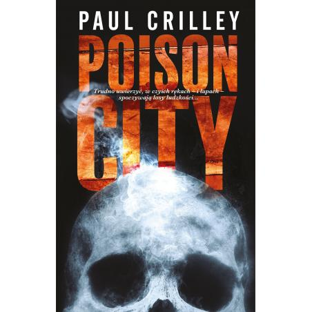 POISON CITY Crilley Paul