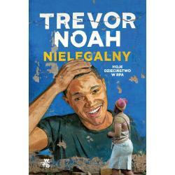 NIELEGALNY MOJE DZIECIŃSTWO W RPA Noah Trevor