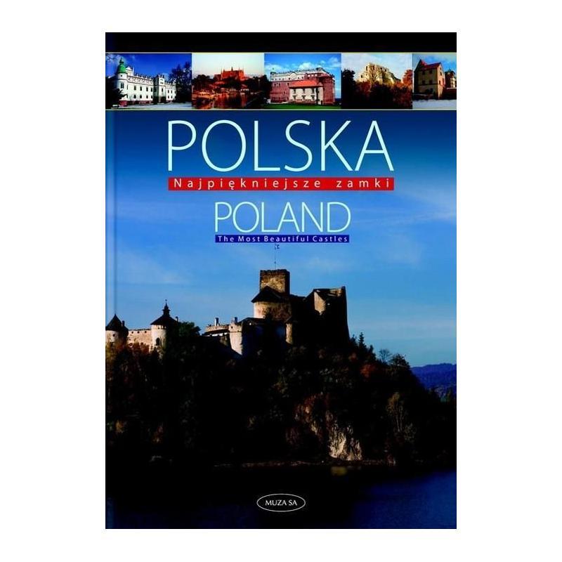 POLSKA POLAND NAJPIĘKNIEJSZE ZAMKI Izabela Kaczyńska, Tomasz Kaczyński