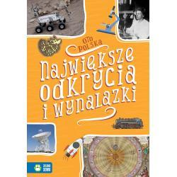 NAJWIĘKSZE ODKRYCIA I WYNALAZKI OTO POLSKA 9+ Falkowska Renata