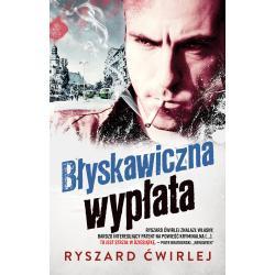 BŁYSKAWICZNA WYPŁATA (POCKET) Ryszard Ćwirlej