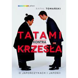 TATAMI KONTRA KRZESŁA Rafał Tomański