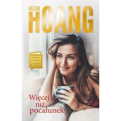 WIĘCEJ NIŻ POCAŁUNEK Helen Hoang