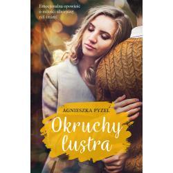 OKRUCHY LUSTRA Agnieszka Pyzel