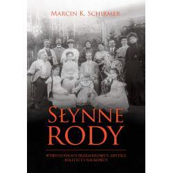 SŁYNNE RODY Marcin Konrad Schirmer
