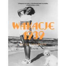 WAKACJE 1939 Anna Lisiecka
