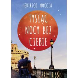 TYSIĄC NOCY BEZ CIEBIE Federico Moccia