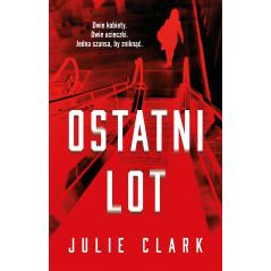 OSTATNI LOT Julie Clark