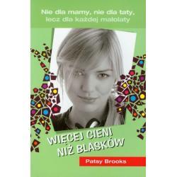 WIĘCEJ CIENI NIŻ BLASKÓW Patsy Brooks