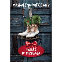 UWIERZ W MIKOŁAJA Witkiewicz Magdalena