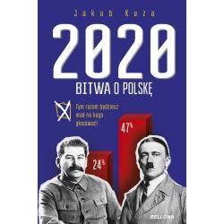 2020 BITWA O POLSKĘ TYM RAZEM BĘDZIESZ MIAŁ NA KOGO GŁOSOWAĆ Kuza Jakub
