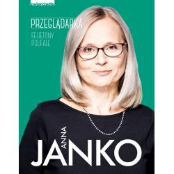 PRZEGLĄDARKA FELIETONY POUFNE Janko Anna