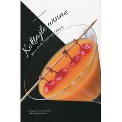 KOKTAJLE WINNE: NOWE DRINKI, INSPIRACJE I KLASYKI Davide Manzoni