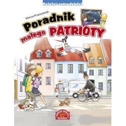 PORADNIK MAŁEGO PATRIOTY Marcin Przewoźniak