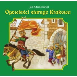 OPOWIEŚCI STAREGO KRAKOWA Wasilewski Kazimierz