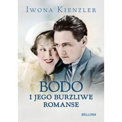 BODO I JEGO BURZLIWE ROMANSE Kienzler Iwona