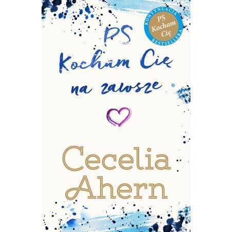 PS KOCHAM CIĘ NA ZAWSZE Cecelia Ahern