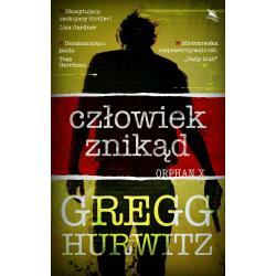 ORPHAN X CZŁOWIEK ZNIKĄD Gregg  Hurwitz