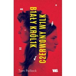 BIAŁY KRÓLIK CZERWONY WILK Pollock Tom