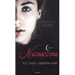 NAZNACZONA DOM NOCY P.C. Cast, Kristin Cast
