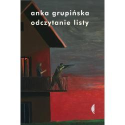 OCZYTANIE LISTY Grupińska Anka