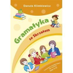 GRAMATYKA ZE SKRZATEM 8+ Danuta Klimkiewicz