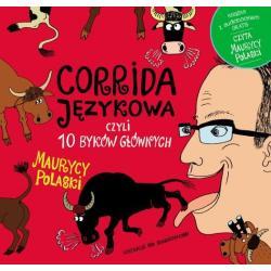 CORRIDA JĘZYKOWA CZYLI 10 BYKÓW GŁÓWNYCH + CD Polaski Maurycy