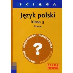 JĘZYK POLSKI LICEUM KL.3. ŚCIĄGA.