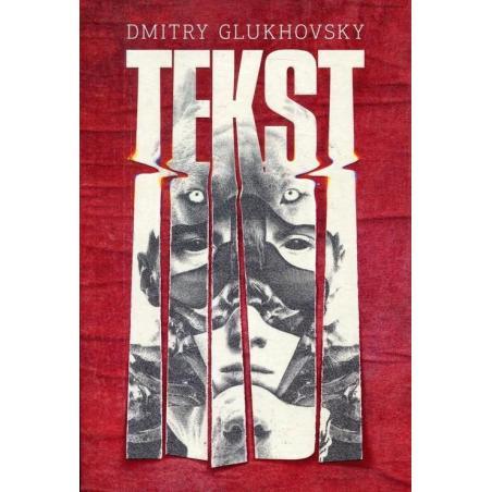TEKST Glukhovsky Dmitry