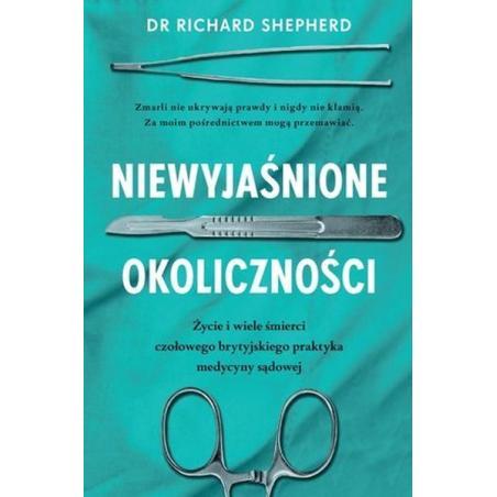 NIEWYJAŚNIONE OKOLICZNOŚCI Richard Shepherd