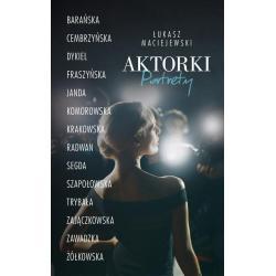 AKTORKI PORTRETY Maciejewski Łukasz