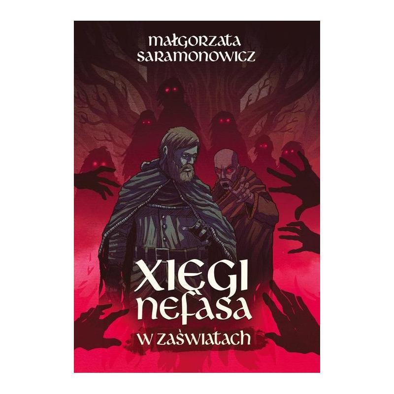W ZAŚWIATACH XIĘGI NEFASA 2 Saramonowicz Małgorzata
