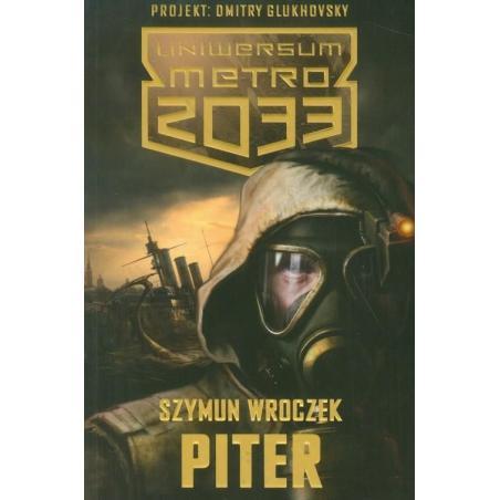 PITER UNIWERSUM METRO 2033 Szymun Wroczek