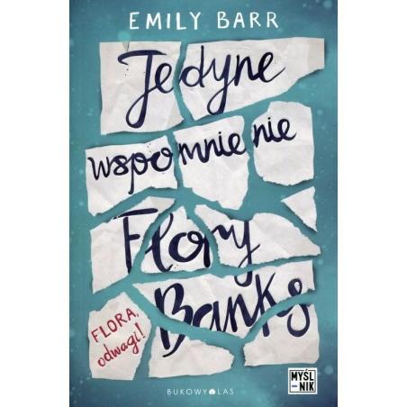JEDYNE WSPOMNIENIE FLORY BANKS Emilly Barr