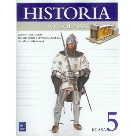 HISTORIA WOKÓŁ NAS 5 ĆWICZENIA