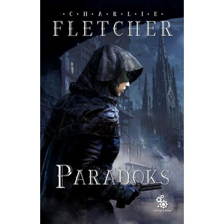 PARADOKS TRYLOGIA NADZORU  2 Fletcher Charlie