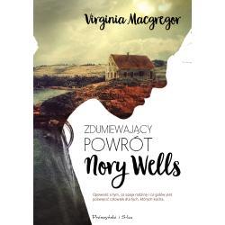 ZDUMIEWAJĄCY POWRÓT NORY WELLS Macgregor Virginia