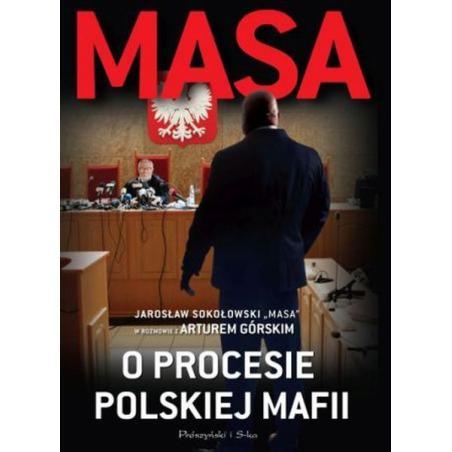 MASA O PROCESIE POLSKIEJ MAFII Artur Górski